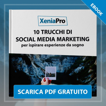 Ebook 10 Trucchi di Social Media Marketing per ispirare esperienze da sogno