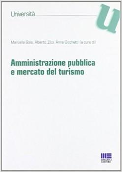 Amministrazione pubblica e mercato del turismo