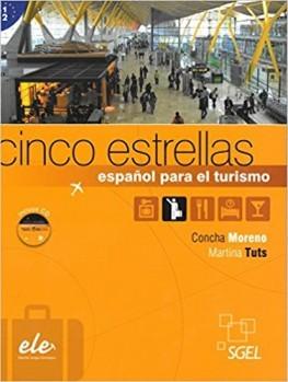 Cinco estrellas. Español para el turismo