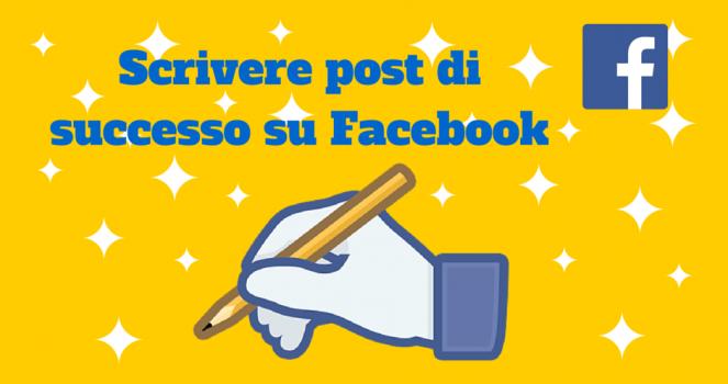 Facebook come scrivere post da un milione di utenti
