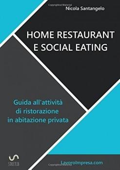 Home restaurant e social eating