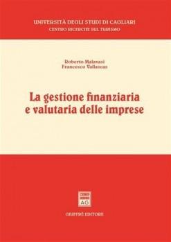 La gestione finanziaria e valutaria delle imprese